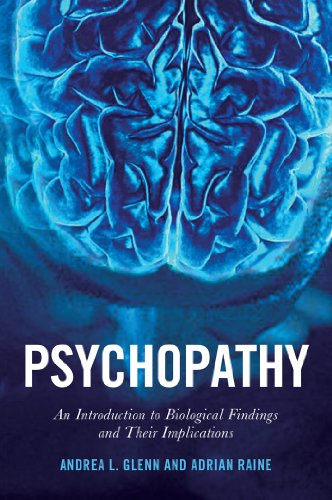 Psychopathy An Introduction To Biological Findings And Their Implications Psychology And Crime
