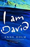 I am David (World Mammoth) by Anne Holm (1989-09-07)