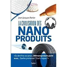 La civilisation des nanoproduits