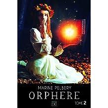 Orphère: TOME 2