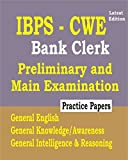 IBPS - CWE 2018 : Bank Clerk Guide For Prelim & Main Exams with Practice Papers