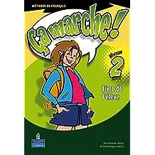 Ça marche ! 2 livre de l'élève - 9788420545318