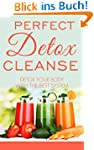 Detox: Detox Cleanse Your Body With t...