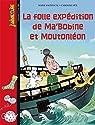 La folle expédition de Ma'Bobine et Moutonléon par Vaudescal