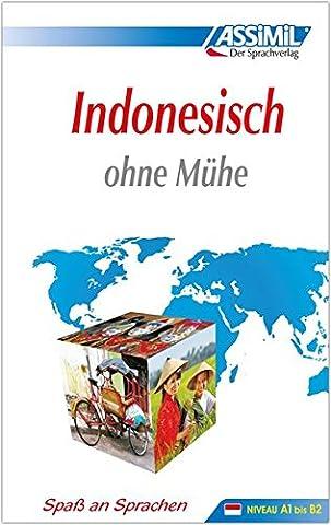 Assimil Indonesien - ASSiMiL Indonesisch ohne Mühe: Selbstlernkurs für Deutsche