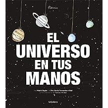 El Universo En Tus Manos (Álbumes ilustrados)