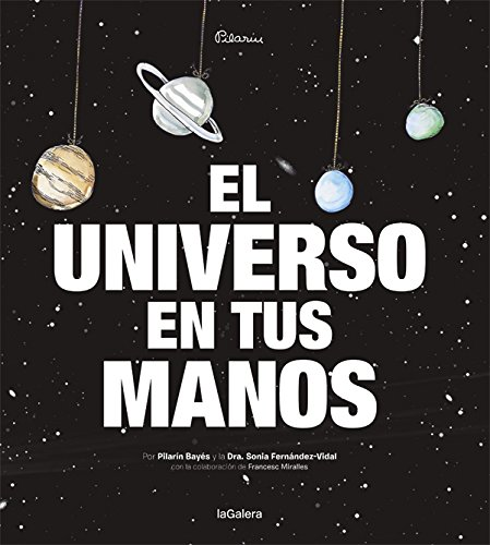 El Universo En Tus Manos (Álbumes ilustrados) por Sonia Fernández-Vidal