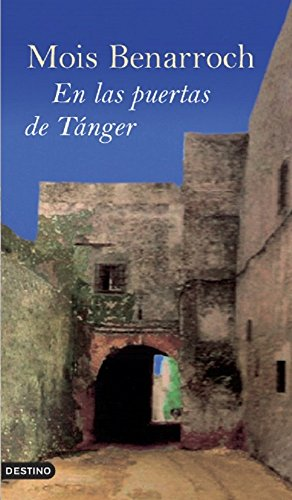 En las puertas de Tánger (Spanish Edition)