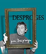 Desproges par Desproges de Pierre Desproges