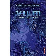 Vilm - Das Dickicht: Vilm Band 3
