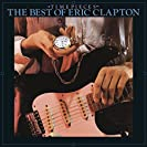 Time Pieces ~ The Best Of Eric Clapton