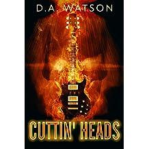 Cuttin' Heads: A Horror Novel (English Edition)