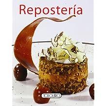 Repostería (Cocina práctica)