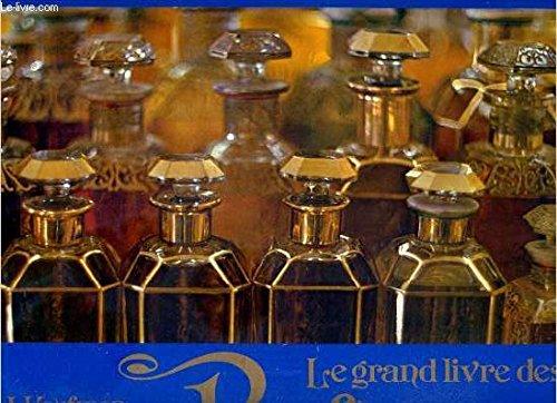 Le Grand Livre des Parfums