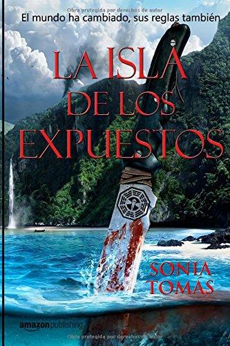 La isla de los expuestos por Sra Sonia Tomás Cañadas