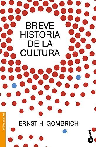 Breve historia de la cultura por Ernst Gombrich