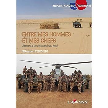Entre mes hommes et mes chefs, Journal d'un lieutenant au Mali