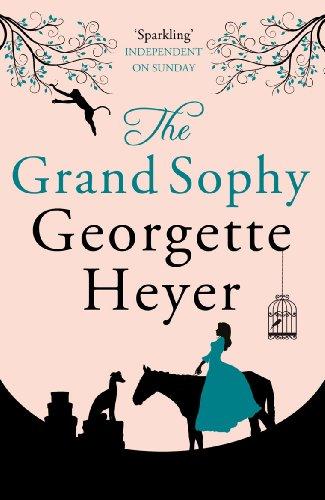 The Grand Sophy (English Edition) - Wunderschöne Georgette