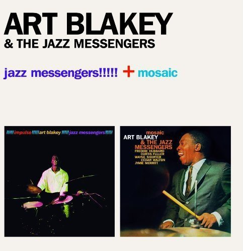 Jazz Messengers!!! + Mosaic