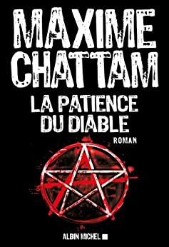 La Patience du diable (A.M.THRIL.POLAR) (French Edition) by [Chattam, Maxime]