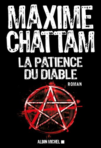 La Patience du diable (A.M.THRIL.POLAR) par Maxime Chattam