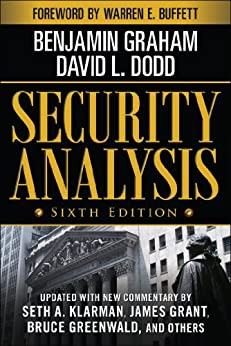 Security Analysis: Sixth Edition, Foreword by Warren Buffett (Security Analysis Prior Editions) de [Graham, Benjamin, Dodd, David]