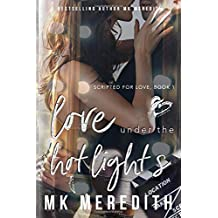 Love Under the Hot Lights (Scripted for Love)