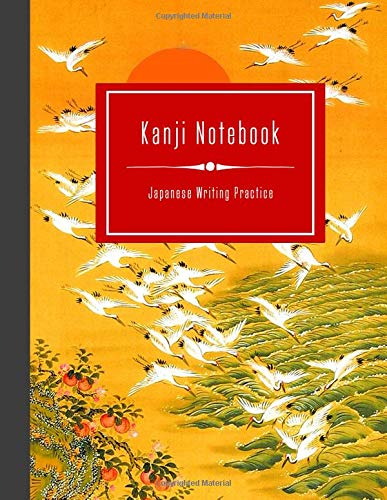 Kanji Notebook - Japanese Writing Practice: Large Exercise Paper Workbook To Write Kanji, Kana, Katakana or Hiragana - Traditional Japan Landscape Book por Stylesyndikat Japanese Writing Practice Notebooks