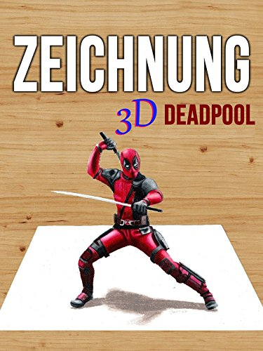 Clip: Zeichnung 3D Deadpool