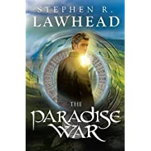 The Paradise War (Song of Albion Trilogy, Book 1) by Stephen R. Lawhead (19-Jul-2013) Paperback