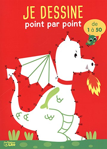 Point par point progressif: Le dragon 1 à 50 - Dès 5 ans par Rozenn Follio-Vrel