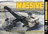 Massive Earthmoving Machines: Pt. 1: Belle Ayr and Beener Coal (Massive Machines)