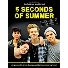 5 Seconds of Summer Fan Book: The Ultimate Fan Guide