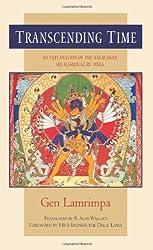 Transcending Time: An Explanation of the Kalachakra Six-Session Guruyoga by Gen Lamrimpa (1999-06-01)
