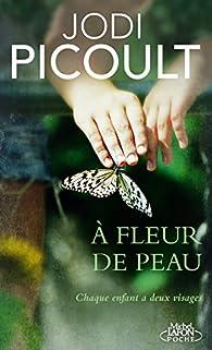 À fleur de peau par Jodi Picoult