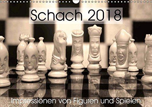 Schach 2018. Impressionen von Figuren und Spielen (Wandkalender 2018 DIN A3 quer): Kunstobjekt für Strategen: Schach - das königliche Spiel ... [Apr 04, 2017] Lehmann (Hrsg.), Steffani (Läufer-welt Kalender)