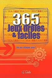 365 JEUX DROLES ET FACILES