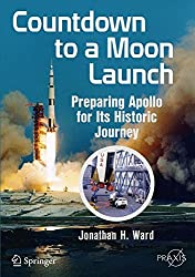 Countdown to a Moon Launch (Springer Praxis Books)
