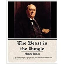 THE BEAST IN THE JUNGLE (non illustrated) (English Edition)