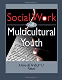 Social Work with Multicultural Youth