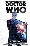 Doctor Who - Der zwölfte Doctor: Bd. 3: Hyperion