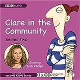 Clare in the Community: Series 2 (BBC Audio)