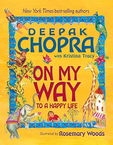 On My Way to a Happy Life por Deepak Chopra MD