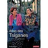 Atlas des Tsiganes : Les dessous de la question rom (nouvelle édition)