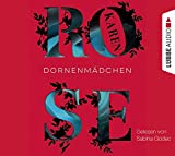 Dornenmädchen - Karen Rose