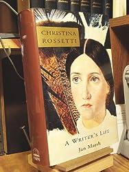 Christina Rossetti: A Writer's Life