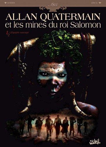 Allan Quatermain et les mines du roi Salomon T01