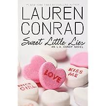 Sweet Little Lies (L.A. Candy Novels, Band 2)