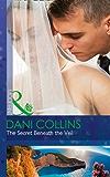 The Secret Beneath The Veil (Mills & Boon Modern)