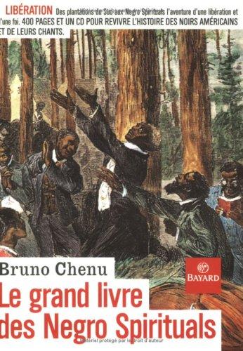 Le Grand Livre des Negro Spirituals : Go Down Moses ! (1 livre + 1 CD audio)